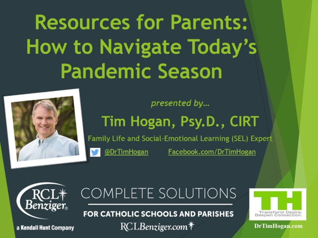 Resources for Parents: How to Navigate Today's Pandemic Season
