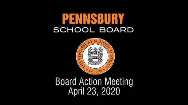 Pennsbury School Board Meeting for April 23, 2020