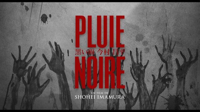 PLUIE NOIRE - bande annonce
