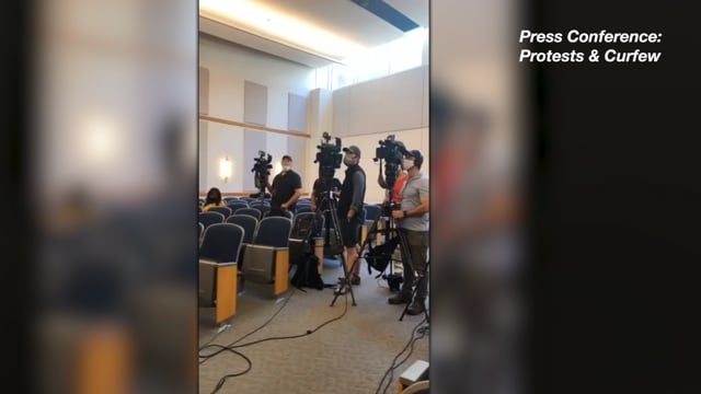 Press Conference: Protesting & Curfew Enacted