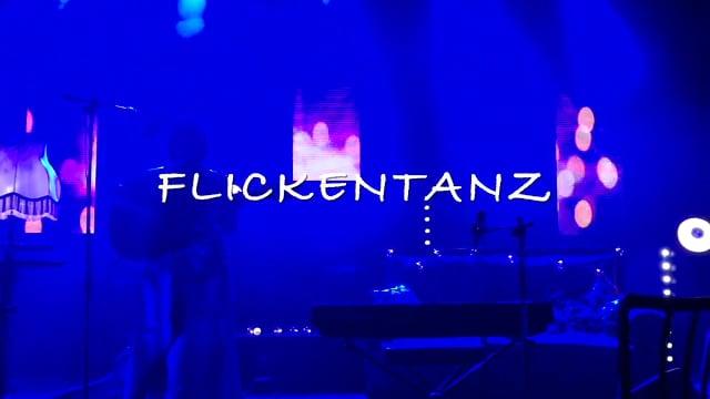 FLICKENTANZ - echt.live.session