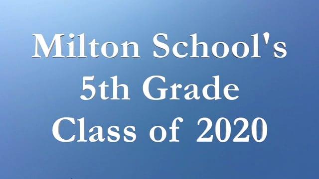 Milton School Memories of 5th Grade 2020