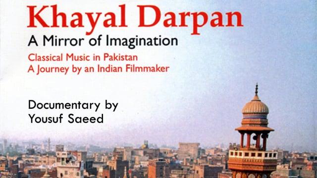 Khayal Darpan, Classical Music documentary, India-Pakistan