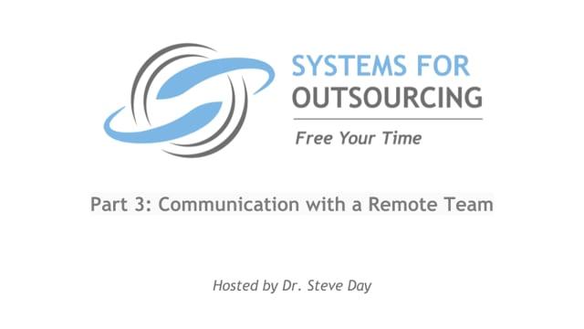 VA Management Part 3: Communication with a Remote Team
