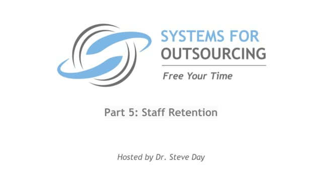 VA Management Part 5: Staff Retention