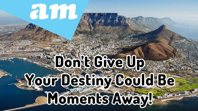 #MotivationalVideo Don't Give Up. Your Destiny Could Be Moments Away!