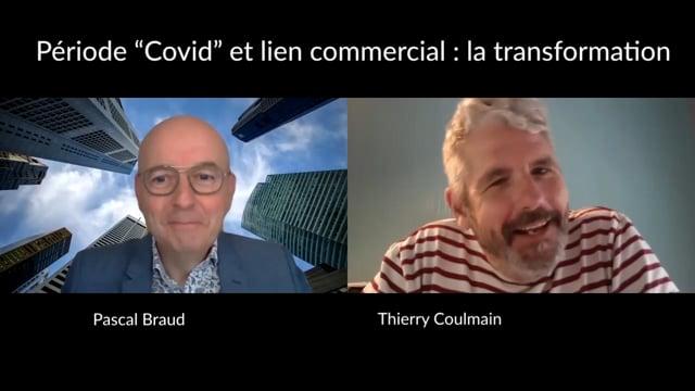 """Période """"Covid"""" et lien commercial : la transformation"""