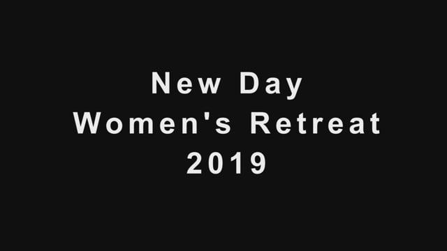 New Day Church - Women's Retreat 2019