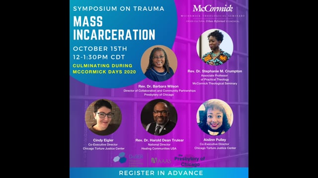 Mass Incarceration - Trauma Symposium (10-15-20)