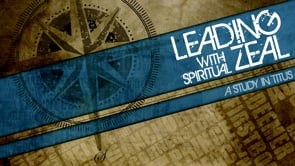 Leading With Spiritual Zeal