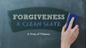 FORGIVENESS: A Clean Slate