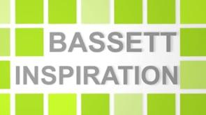 Bassett Inspiration Series