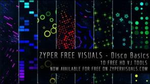 ZYPER FREE VISUALS - Disco Basics