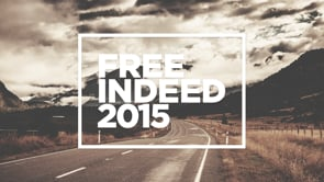 Free Indeed 2015 // Men's Conference