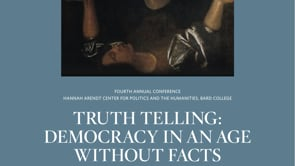 Truthtelling: Democracy in an Age without Facts (2011)