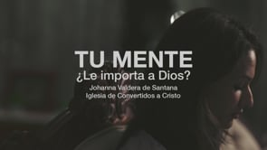 Tu mente, ¿le importa a Dios?