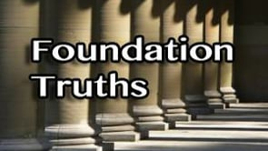 FOUNDATION TRUTHS