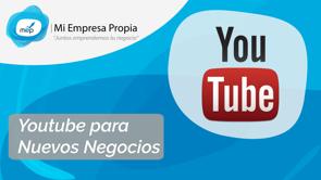 MEP Youtube para Nuevos Negocios