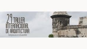 Taller Internacional de Arquitectura de Cartagena 2015