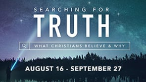 Series:  Searching for Truth