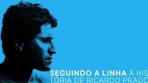 Seguindo a Linha: a história de Ricardo Prado