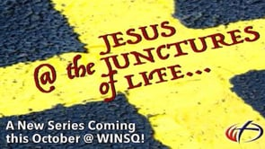 Jesus @ the Junctures of Life