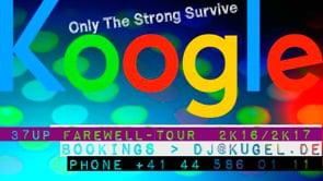 DJ KOOGLE 37UP FAREWELL TOUR  2K16 - 2K17