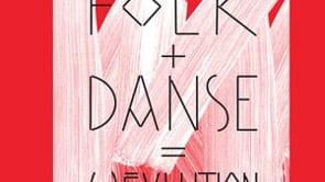 Teasers / FOLK + DANSE = (R)ÉVOLUTION / SAISON 15-16