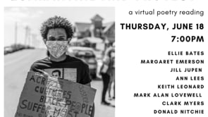 6.18.20 Poetry In The Time of Quarantine & Protest