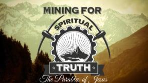 MINING FOR SPIRITUAL TRUTHS