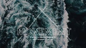 Movement: Fall Vision Series 2016