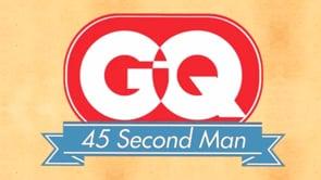 GQ: 45 Second Man