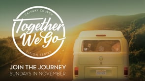 Together We Go | Church Vision Series