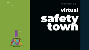 Virtual Safety Town - Hudson, OH