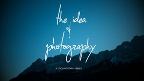 THE IDEA OF PHOTOGRAPHY