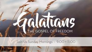 Galatians: The Gospel of Freedom