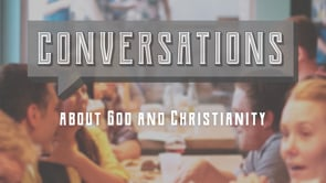 Conversations about God and Christianity