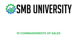 Module 1 - The 10 Commandments of Sales
