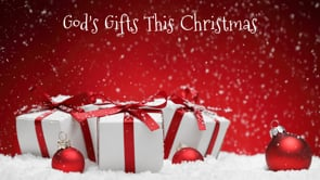 God's Gifts This Christmas