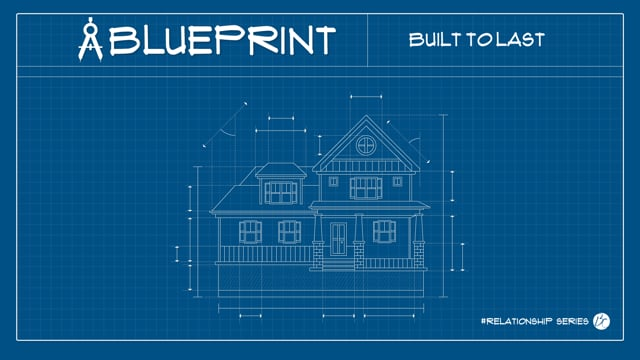 Blueprint: Relationship Series