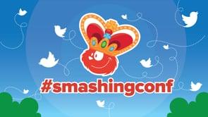 SmashingConf London 2018
