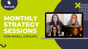 First Look Monthly Strategy Sessions