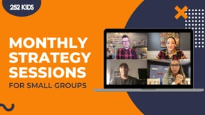 252 Kids Monthly Strategy Sessions