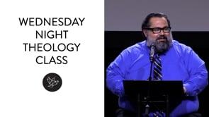 Wednesday Night Theology Class