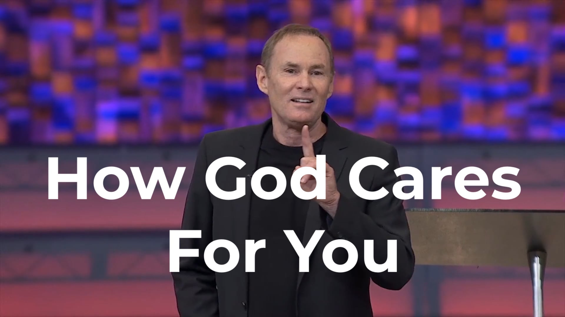 How God cares for you