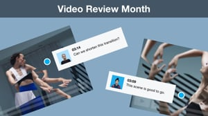 Video Review Month is here! Get collaboration tools, free
