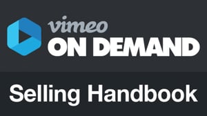 The Selling Handbook: learn to market and sell your videos online