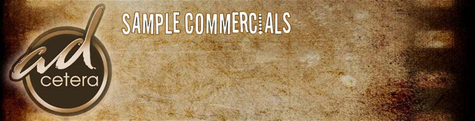 Ad Cetera Sample Commercials