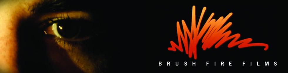 Brush Fire Films