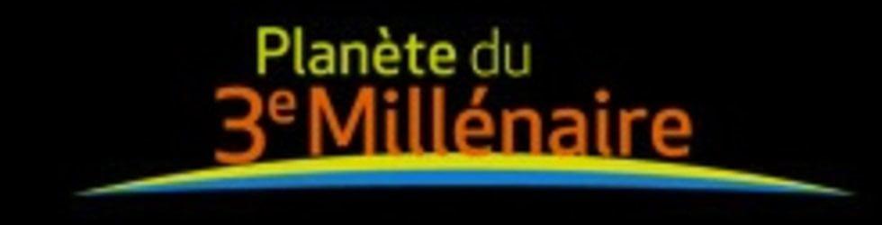 LA PLANETE DU TROISIEME MILLENAIRE